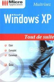 Windows Xp Tout De Suite - Intérieur - Format classique