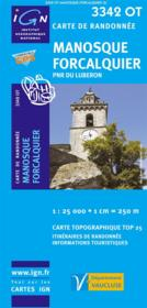 Manosque ; Forcalquier ; PNR du Luberon ; 3342 OT - Couverture - Format classique