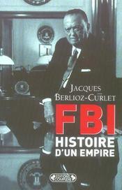 F.B.I, Histoire D'Un Empire - Intérieur - Format classique