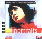 Portraits ; Guide Pratique De La Photographie Numerique - Intérieur - Format classique