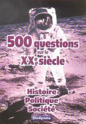 500 qcm sur le xx siecle - Intérieur - Format classique
