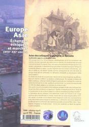 Europe - Asie ; Echanges, Ethiques Et Marches, Xvii-Xxi Siecles - 4ème de couverture - Format classique