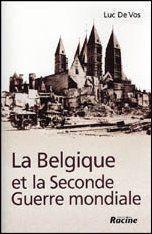 La Belgique et la seconde guerre mondiale - Couverture - Format classique