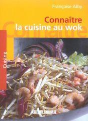 Connaitre la cuisine au wok - Intérieur - Format classique