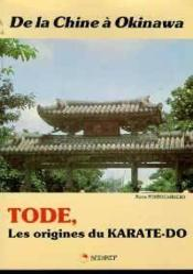 Chine A Okinawa Tode , Les Origines Du Karate-Do (De La) - Couverture - Format classique