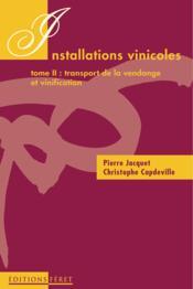 Installations Vinicoles T2 - Couverture - Format classique