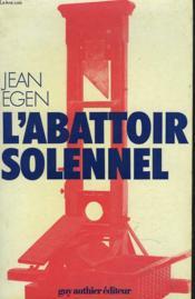L'Abattoir Solennel - Couverture - Format classique