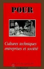 Cultures Techniques Entreprises Et Societes - Couverture - Format classique