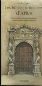 Les hotels particuliers d'Arles - Couverture - Format classique