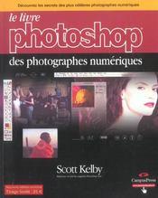 Le Livre Photoshop Des Photographes Numeriques - Intérieur - Format classique