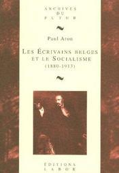 Les écrivains belges et le socialisme (1880-1913) - Intérieur - Format classique