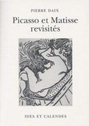 Picasso et Matisse revisités - Couverture - Format classique