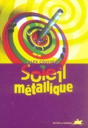 Soleil metallique - Intérieur - Format classique
