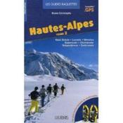 Guide raquettes Hautes Alpes t.2 - Couverture - Format classique