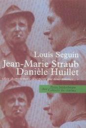 Jean-marie straub, danièle huillet - Couverture - Format classique
