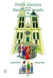 Petite Histoire De La Basilique Royale De Saint Denis - Couverture - Format classique