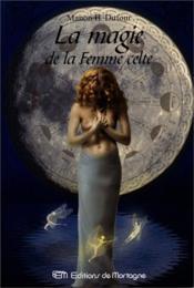 Magie De La Femmme Celte (La) - Couverture - Format classique