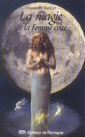 Magie De La Femmme Celte (La) - Intérieur - Format classique