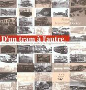D'un tram a l'autre ; une histoire des transports publics de l'agglomeration clermontoise - Intérieur - Format classique