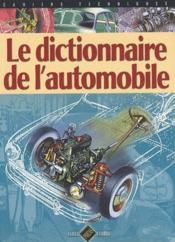 Le dictionnaire de l'automobile - Couverture - Format classique