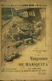 Au Pays De La Mort. La Vengeance De Mariquita. - Couverture - Format classique