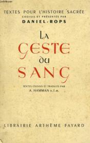 La Geste Du Sang. - Couverture - Format classique