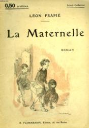 La Maternelle. Collection : Select Collection N° 28 - Couverture - Format classique