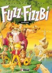 Fuzz Et Fizzbi T.2; Salmigonde - Couverture - Format classique