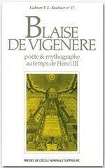 Blaise de Vigenere, poéte et mythographe au temps de Henri III - Couverture - Format classique
