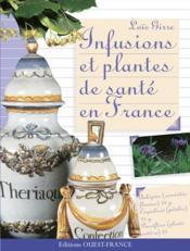 Infusions Et Plantes De Sante En France - Couverture - Format classique