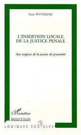 L'insertion locale de la justice pénale aux origine - Couverture - Format classique