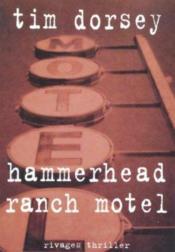 Hammerhead Ranch Motel - Couverture - Format classique