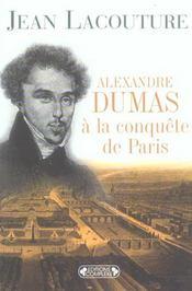 Alexandre dumas a la conquete de paris - Intérieur - Format classique