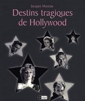Destins Tragiques De Hollywood - Intérieur - Format classique