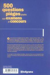 500 questions pieges posees aux examens et concours (2e edition) - 4ème de couverture - Format classique