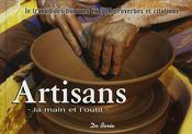 Artisans ; la main et l'outil - Intérieur - Format classique