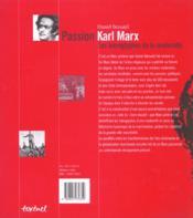 Passion Karl Marx ; les hiéroglyphes de la modernité - 4ème de couverture - Format classique