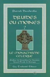 Druides ou moines ? - Couverture - Format classique