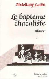 Le baptême chacaliste - Couverture - Format classique