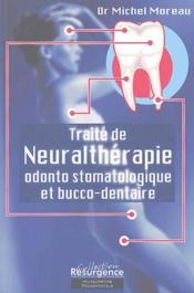 Traité de neuralthérapie odonto stomatologique et bucco-dentaire - Couverture - Format classique