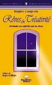 Reves Et Creativite - Couverture - Format classique