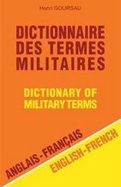 Dictionnaire des termes militaires ; anglais/français ; 50.000 traductions - Intérieur - Format classique