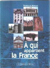 A qui appartient la France - Couverture - Format classique