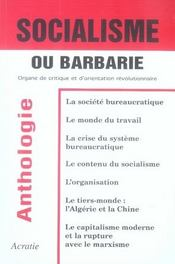 Socialisme ou barbarie ; organe de critique et d'orientation révolutionnaire - Intérieur - Format classique
