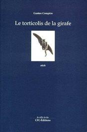 Le torticolis de la girafe - Couverture - Format classique
