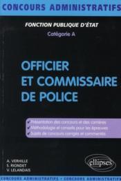 Officier Et Commissaire De Police Fonction Publique D'Etat Categorie A - Couverture - Format classique