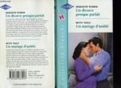 Un Divorce Presque Parfait Suivi De Un Mariage D'Amitie (A Hugs And Kisses Family - Dearest Love) - Couverture - Format classique