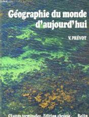 Gepgraphie Du Monde D'Aujourd'Hui - Couverture - Format classique