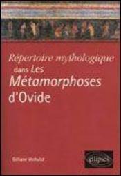 Repertoire Mythologique Dans Les Metamorphoses D'Ovide - Intérieur - Format classique