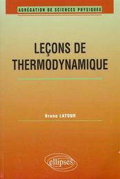 Lecons De Thermodynamique Agregation De Sciences Physiques - Intérieur - Format classique